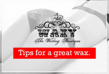 Tips for a great wax
